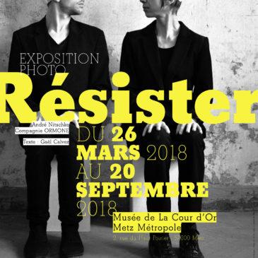 Exposition «Résister»